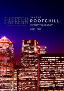 RoofChill Capeesh Sky Bar - Canary Wharf